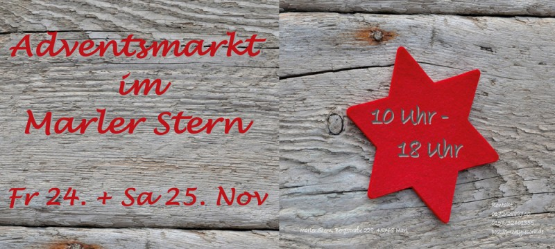 Adventsmarkt im MARLER STERN 24. & 25. November 2017